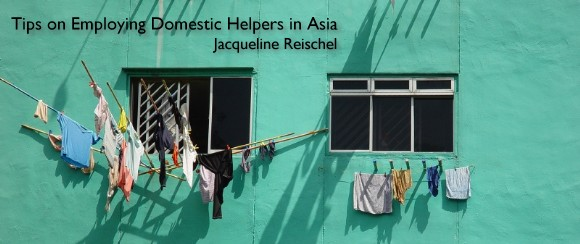 Expat Life in Asia - Employing Domestic Help