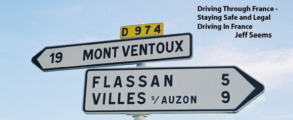 Driving in France - Safety & Legal Tips