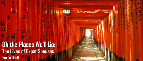 Expat Spouses - Oh, the Places We'll Go